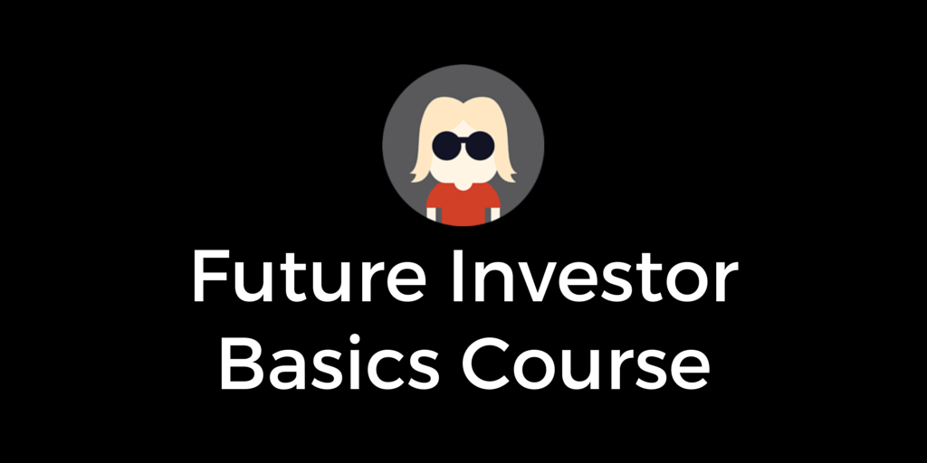 The Future Investor Basics Course